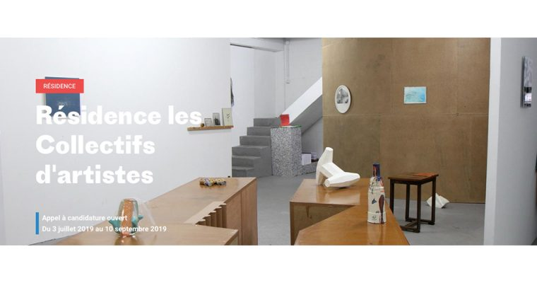▷10/09 – Appel à candidatures Programme de Résidences Les Collectifs d'artistes 2020