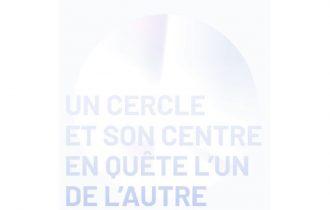 Un cercle et son centre en quête l'un de l'autre – 07 au 21/09 – Galerie Jousse Entreprise, Paris