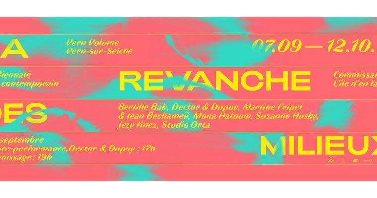 La revanche des milieux – 22e biennale d'art contemporain – 07/09 au 12/10 – Vern-sur-Seiche