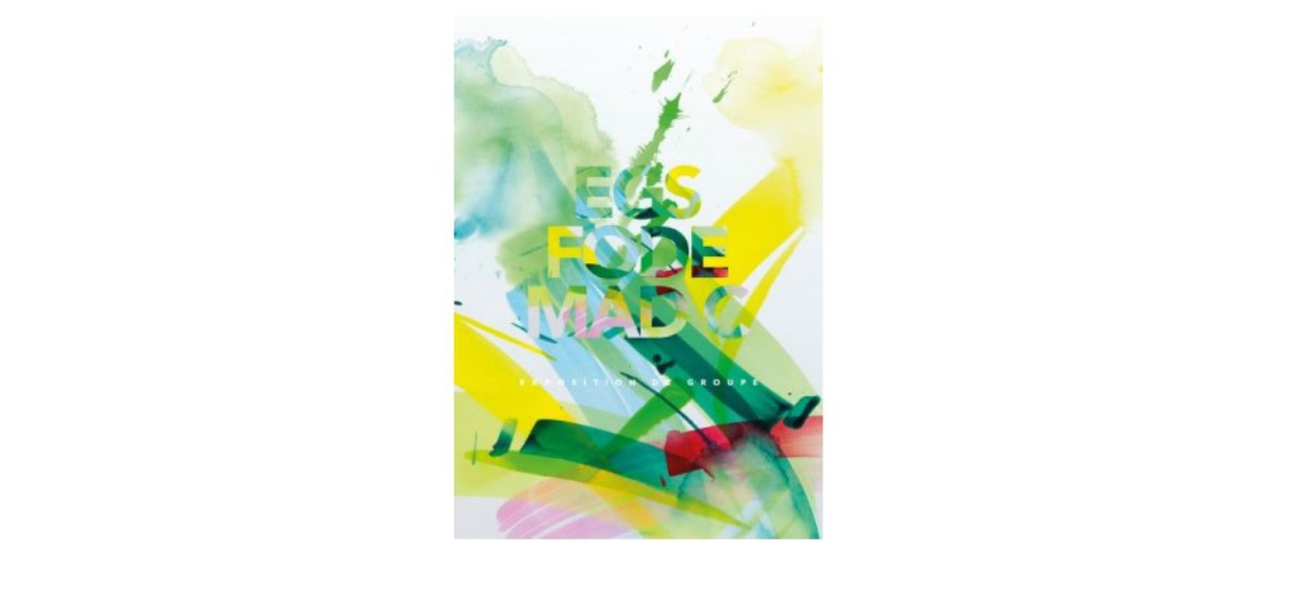 EGS / FODE / MAD.C -Variations – 05/10 au 02/11 – Galerie Nicolas-Xavier, Montpellier