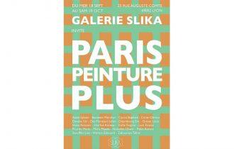 Paris Peinture Plus – 18/09 au 19/10 – Galerie Slika, Lyon