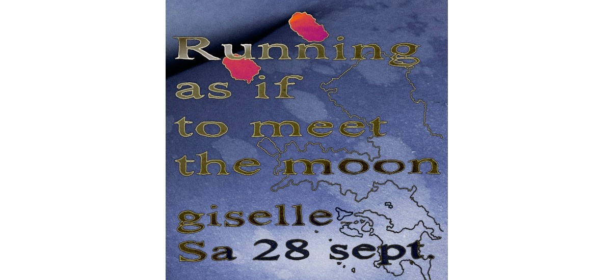 Running as if to meet the moon – 28 & 29/09 – giselle, Toulouse