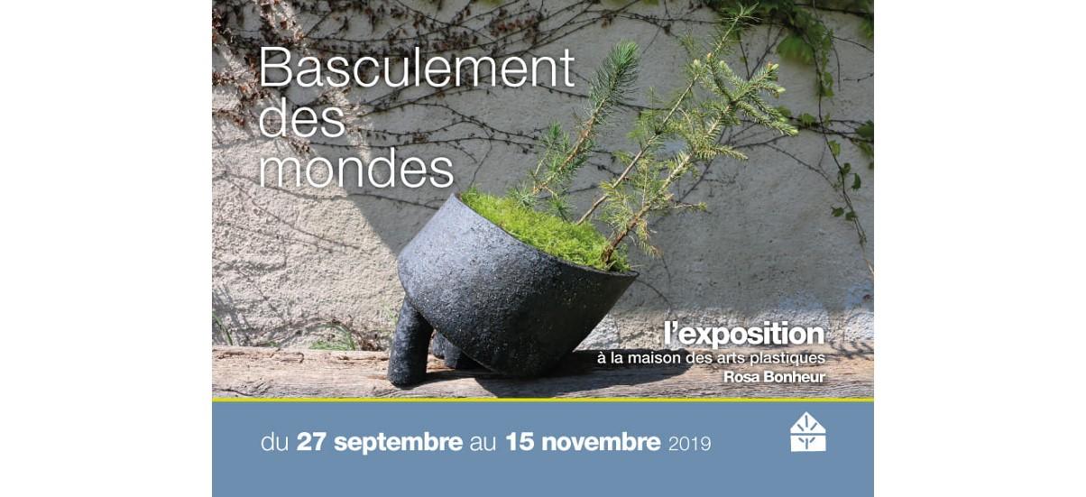 Basculement des mondes – 27/09 au 15/11 – Maison des arts plastiques Rosa Bonheur, Chevilly-Larue