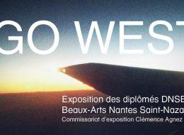 GO WEST – 05/09 au 28/09 – Beaux-Arts Nantes
