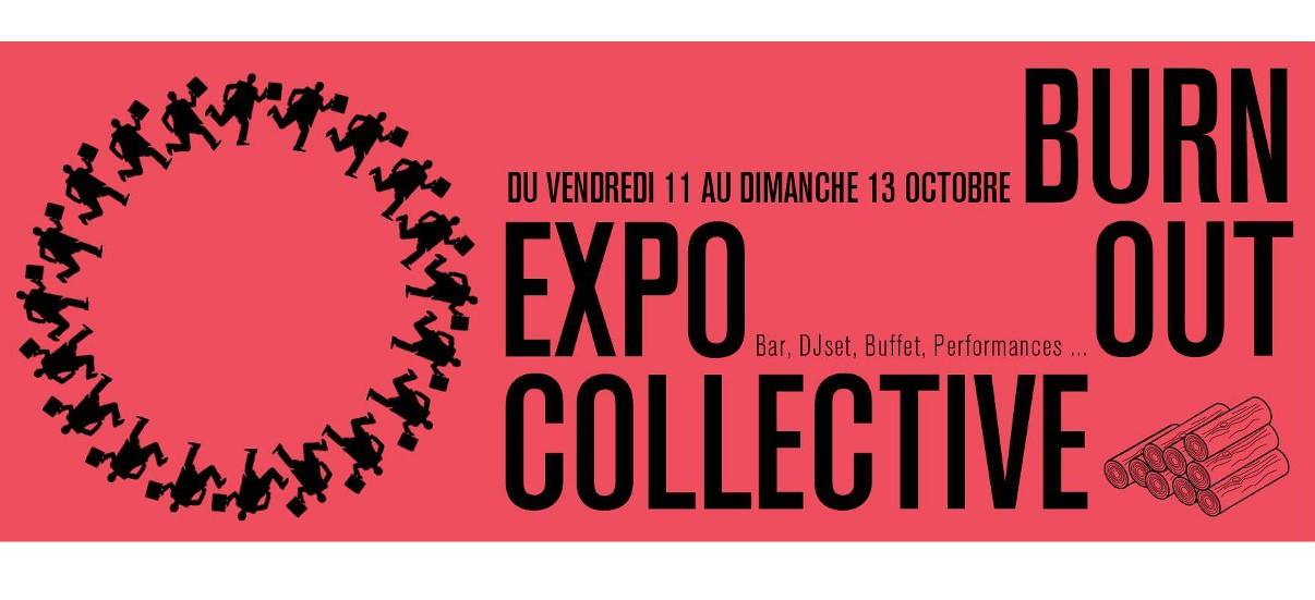 Burn out – 11 au 13/10 – Atelier flamme, Montreuil