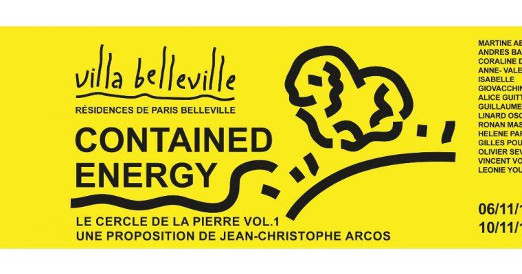 Contained energy – le cercle de la pierre vol. 1 – 06 au 10/11 – La Villa Belleville, Paris