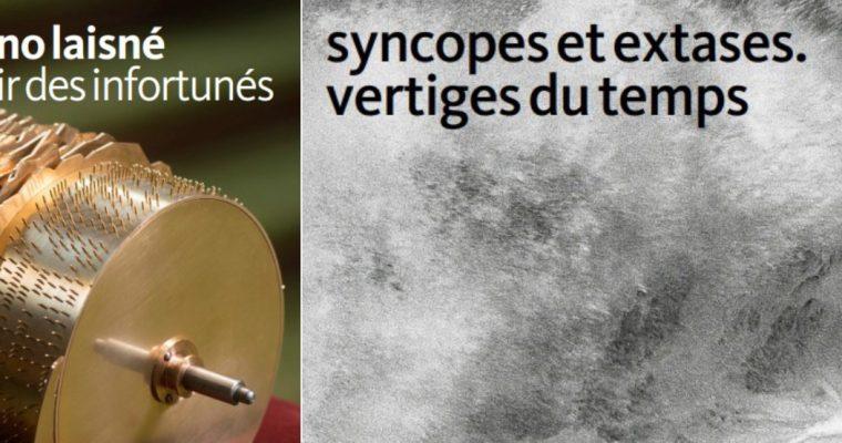 Expositions – Syncopes et Extases. Vertiges du Temps & Nino Laisné – L'air des infortunés – 12/10 au 12/01 – Frac Franche-Comté, Besançon