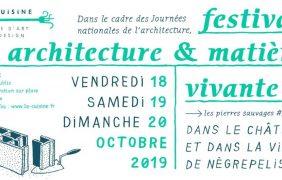 """Festival """"architecture & matière vivante"""" – 18 au 20/10 – La Cuisine de Nègrepelisse"""