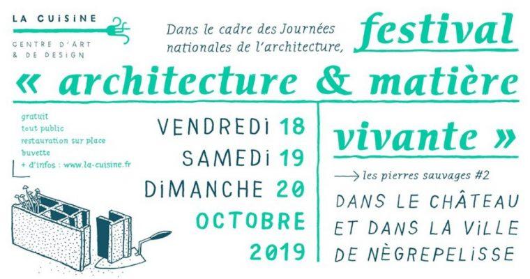 Festival «architecture & matière vivante» – 18 au 20/10 – La Cuisine de Nègrepelisse