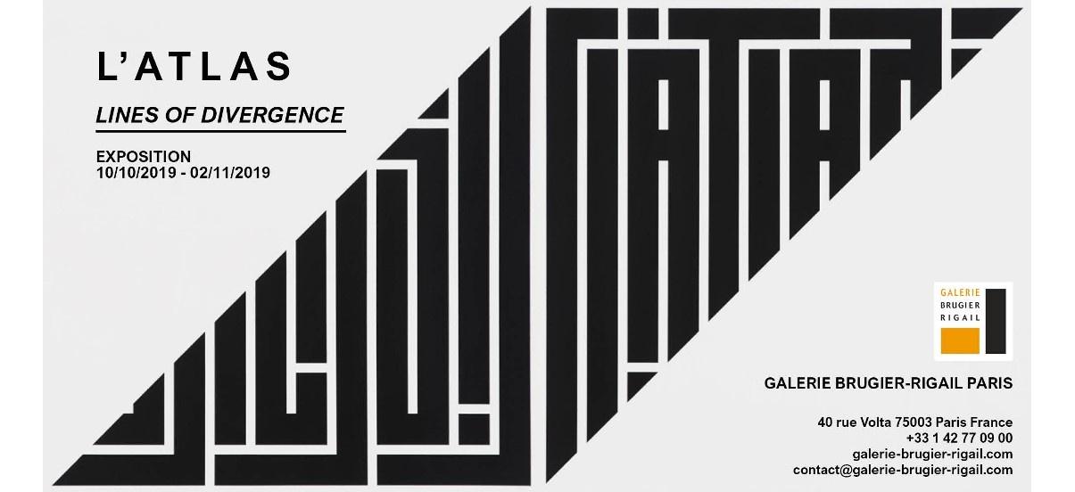 L'Atlas – Lines of Divergence – 10/10 au 02/11 – Galerie Brugier-Rigail, Paris