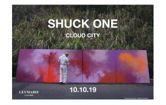 Shuck One – Cloud city – 10/10 au 23/11 – Galerie Leymarie, Paris