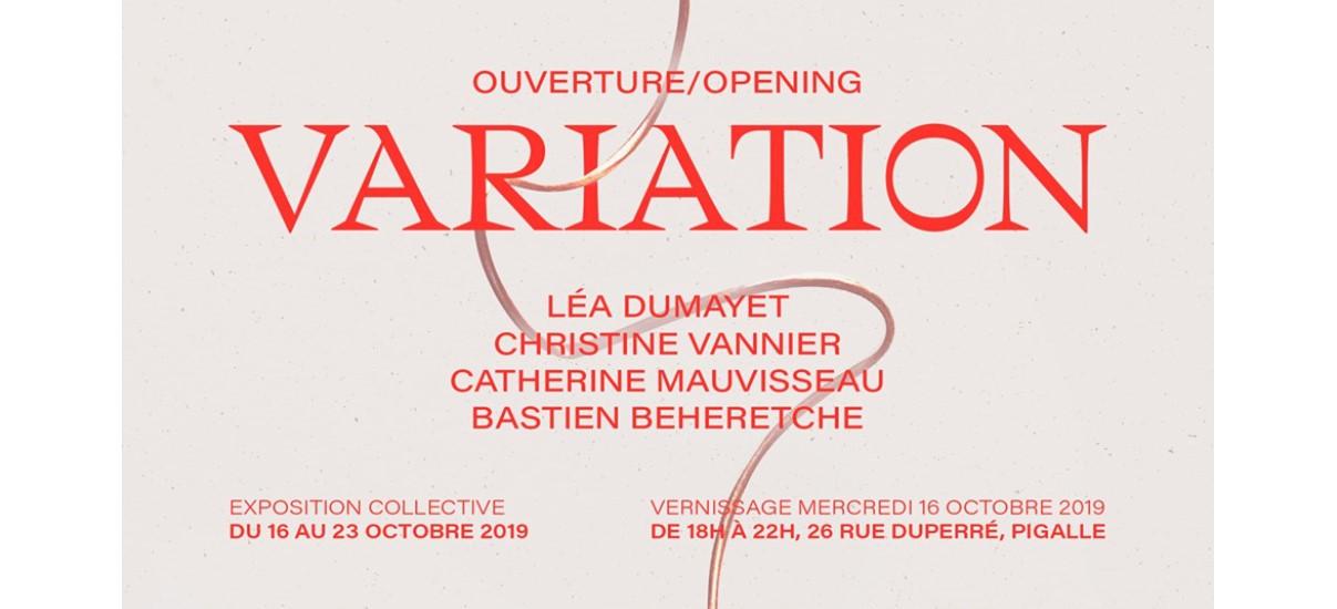 Variation – 16 au 23/10 – Galerie Variation, Paris
