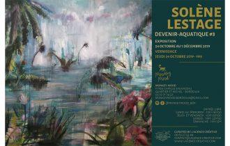 DEVENIR-AQUATIQUE #3 – SOLÈNE LESTAGE – 24/10 au 01/12 – Monkey Mood galerie Bordeaux