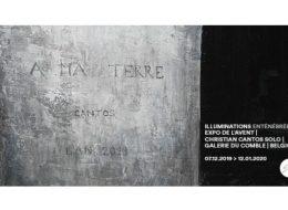 Christian Cantos -Illuminations enténébrées – 06/12 au 12/01 – Galerie du Comble,Virton (B)