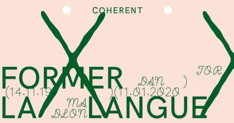 Jordan Madlon – Former la langue – 14/11 au 11/01 – Coherent, Bruxelles