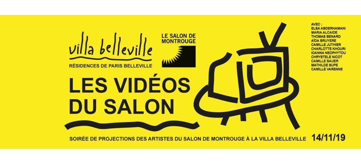 Soirée de projections des artistes 2019 du 64e Salon de Montrouge – 14/11 – Villa Belleville, Paris
