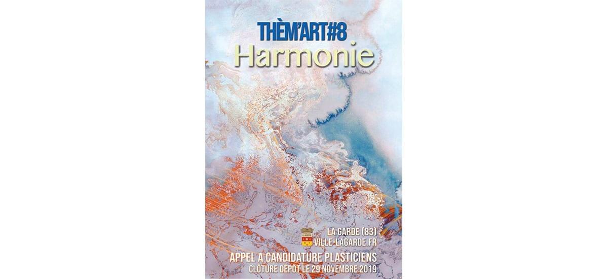 ▷29/11 – APPEL A CANDIDATURE THEM'ART#8 2020 – HARMONIE