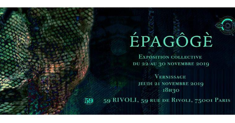 Épagôgè – 21 au 30/11 – 59 Rivoli, Paris