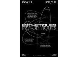 Esthétiques Biopolitiques – 27/11 au 22/12 – L'Atelier Nantes