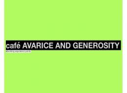 café AVARICE AND GENEROSITY – 23/11 au 21/12 – Galerie Dix9, Paris