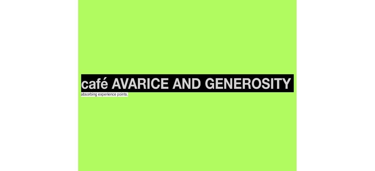 café AVARICE AND GENEROSITY – 23/11 au 22/02 – Galerie Dix9, Paris