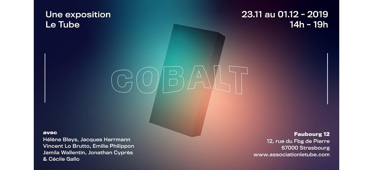 Cobalt – 23/11 au 01/12 – Strasbourg