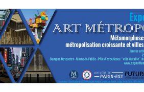 Exposition Art Métropole – 27/11 au 19/12 – Campus Descartes Marne-la-Vallée