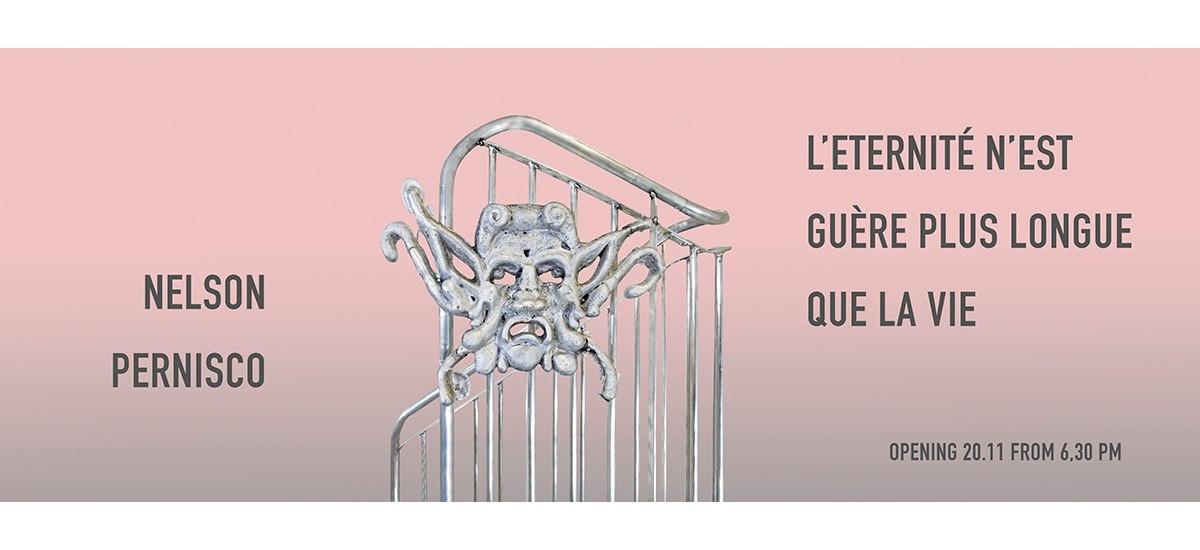 Nelson Pernisco – L'éternité n'est guère plus longue que la vie – 20/11 au 20/12 – White Noise Gallery Rome