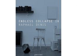 Raphaël Denis – Endless Collapse IV – 12/01 au 28/03 – Galerie Sator, Komunuma Romainville