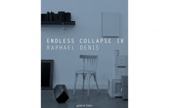 Raphaël Denis – Endless Collapse IV – 12/01 au 28/03 – Galerie Sator, Komunuma Romainville