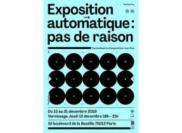 Automatique : pas de raison – 12 au 21/12 – Paris 12