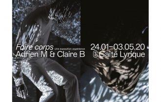 Adrien M & Claire B – Faire corps – 24/01 au 03/05 – La Gaîté Lyrique, Paris