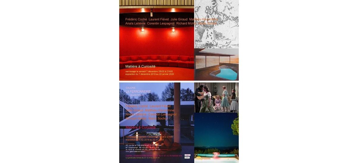 Matière à Curiosité – 07/12 au 22/01 – Galerie la ferronnerie, Paris