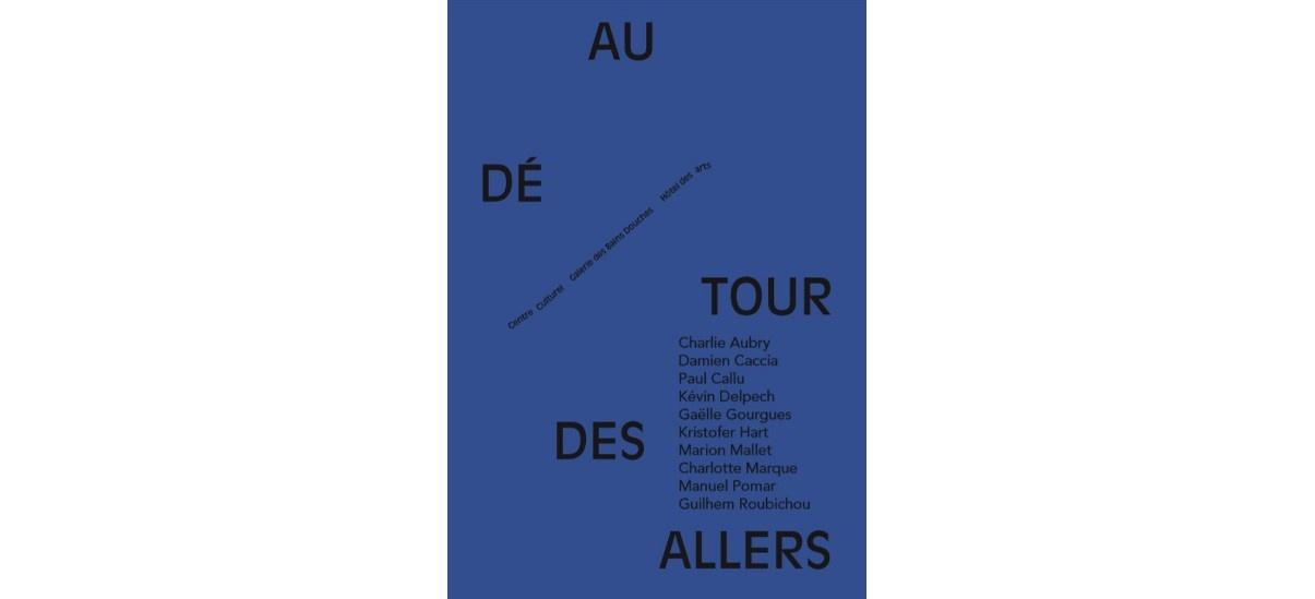 Au Détour Des Allers – 17/01 au 26/02 – Centre Culturel Saverdun / Hôtel des arts & Galerie des Bains Douches de Saverdun