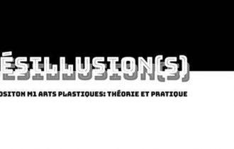 Désillusion(s) – 30/01 au 08/02 – Syndicat Potentiel Strasbourg