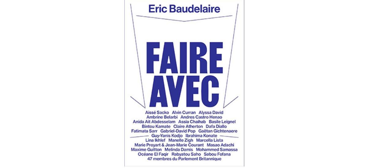 Eric Baudelaire – Faire avec 09/11 au 02/02 – Crac Occitanie, Sète