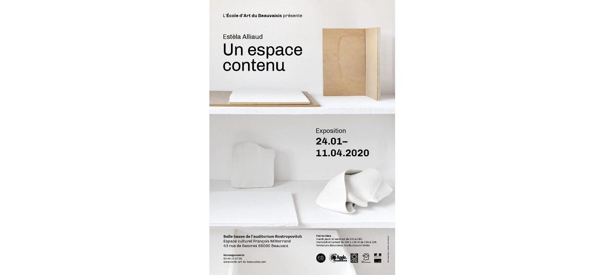 Estèla Alliaud – Un espace contenu – 23/01 au 11/04 – École d'art du Beauvaisis, Beauvais
