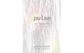 Léo Fourdrinier – Pulse – 31/01 au 02/05 – L'axolotl Cabinet De Curiosités, Toulon