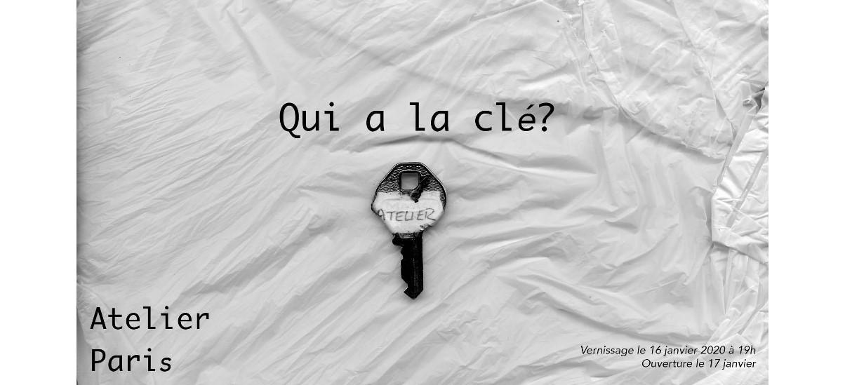 L'atelier Paris – Qui a la clé? – 16 & 17/01 – Beaux-Arts de Paris