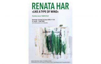 Renata Har – Like a Type of Wind – 18/01 au 07/03 – Galerie Gisèle Linder, Bâle