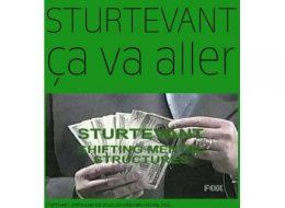 STURTEVANT – ça va aller – 12/01 au 14/03 – AIR DE PARIS, Romainville