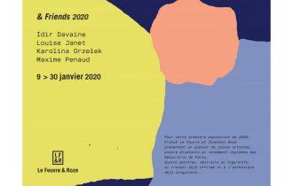 & Friends 2020 – 09 au 30/01 – Le Feuvre et Roze, Paris