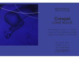Cédrix Crespel – Ligne Bleue –  27/02 au 21/03 – Galerie Marcel Strouk, Paris