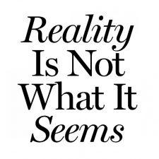 Reality Is Not What It Seems – 29/02 au 06/06 – Galerie Jousse Entreprise, Paris