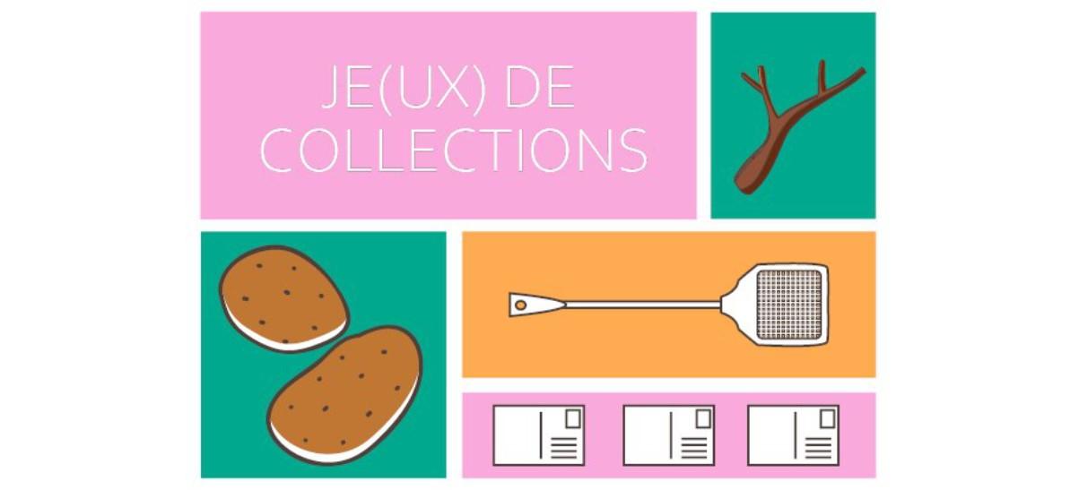 Je(ux) de Collections – 04/03 au 01/04 – CIAM- La Fabrique à Toulouse