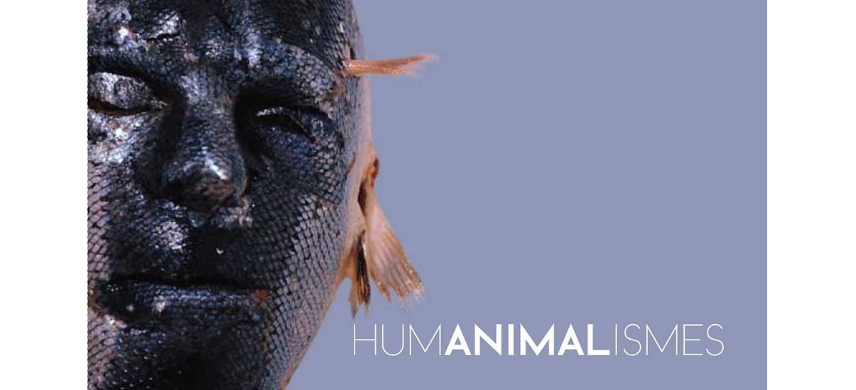HUMANIMALISMES – 07/02 au 04/04 – Espace Topographie de l'art, Paris