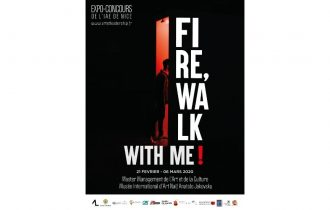 Fire, walk with me ! – 21/02 au 06/03 – Musée International d'Art Naïf Anatole Jakovsky, Nice