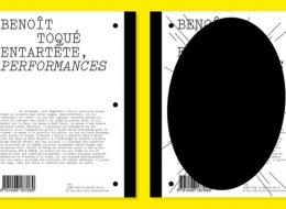 Benoît Toqué – Entartête, performances – 05 au 24/03 – Au Lieu – les éditions extensibles, Paris