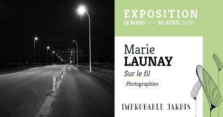 Marie Launay – Sur le fil – 14/03 au 30/04 – Galerie Improbable Jardin, Lorient