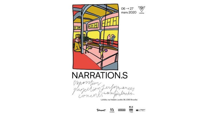 NARRATION.S – 06/03 au 27/03 –  Lavallée, Molenbeek saint-Jean